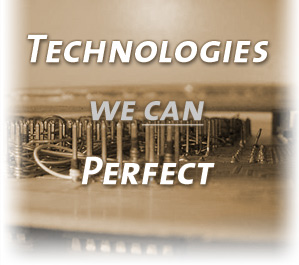Technologies we can perfect